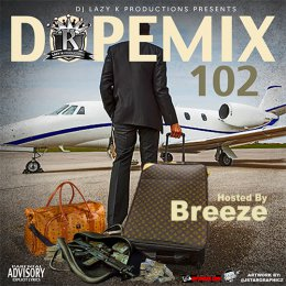 Dope Mix 102 (Hosted By Breeze)