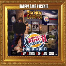 Jay Hen Gwoppa - Burger King Trap House 2