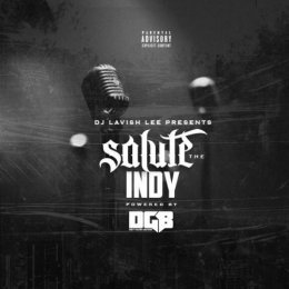 DJ Lavishlee - Salute The Indy