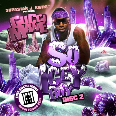 Gucci Mane – So Icey Boy (Disc 2)