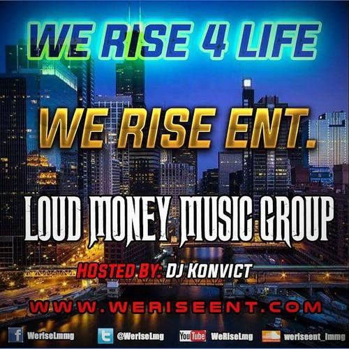 We Rise Ent. - We Rise 4 Life