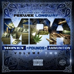 PeeWee Longway - Money,Pounds,Ammunition 2