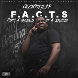 Quicktrip - F.A.C.T.S (From A Corner To A Studio)