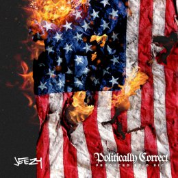Young Jeezy - Politically Correct