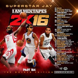 Superstar Jay - I Am Mixtapes 184