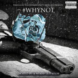 Fetti Gang 412 - Why Not