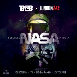 B.o.B X London Jae - NASA