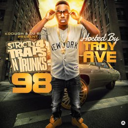Traps-N-Trunks 98 (Hosted By Troy Ave)