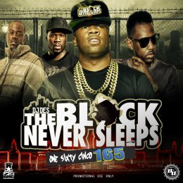 DJ Dez - Block Never Sleeps 165