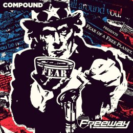 Freeway - Fear Of A Free Planet