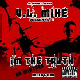 VL Mike - Im The Truth