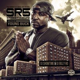 Street Recipe 5 (Hosted By Young Buck)