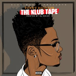 Turnt Bachelor - The Klub Tape
