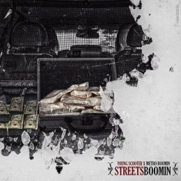 Young Scooter X Metro Boomin - Streets Boomin