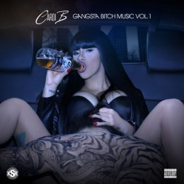 Cardi B - Gangsta Bitch Music Vol.1