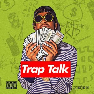 Rich The Kid - Trap Talk