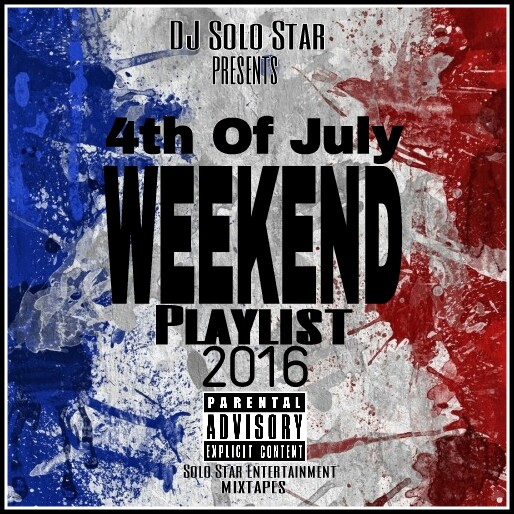 4th Of July Weekend 2016 Playlist