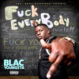 Blac Youngsta - F_ck Everybody