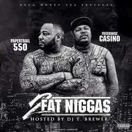 Casino_550 - 2 Fat Niggas