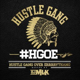 Hustle Gang - Hustle Gang Over Errrrythang