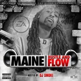 Maine - Hustle And Flow