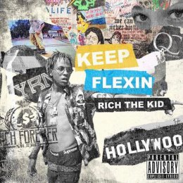 Rich The Kid - Keep Flexin
