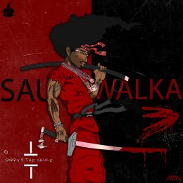 Sauce Walka - Sorry 4 The Sauce 3