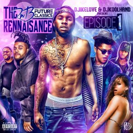 The RnB Renaissance Tape Episode 1