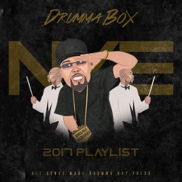 Drumma Boys 2K17 New Years Eve Playlist