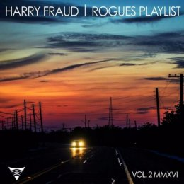Harry Fraud - Rogues Playlist 2