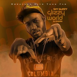 Shy Glizzy - Glizzy World