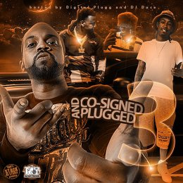 Co - Signed And Plugged 3