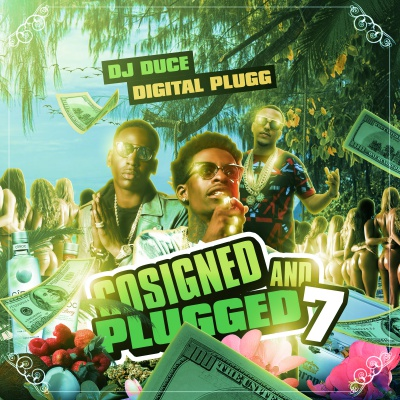 Co-Signed And Plugged 7 Hosted By DJ Duce And Digital Plugg