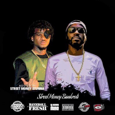 Street Money Bankroll (Hosted By Street Money Stunna)