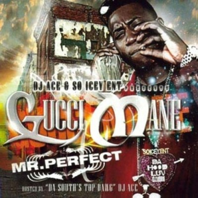 Gucci Mane - Mr Perfect