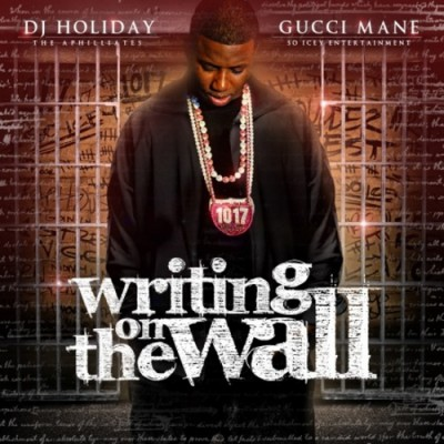 Gucci Mane - Writing On The Wall