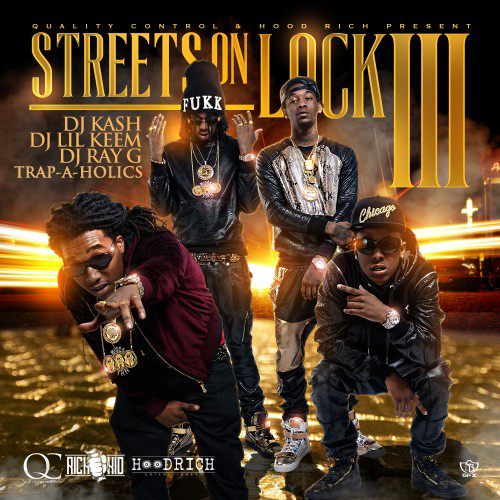 Migos RichThe Kid Streets On Lock 3