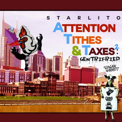 Starlito - Attention,Tithes,Taxes 2