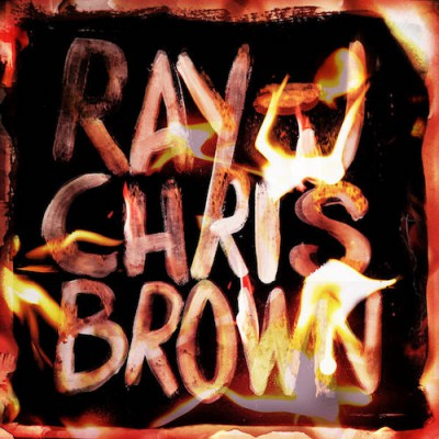 Ray J_Chris Brown - Burn My Name
