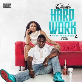 Charles LV - Hard Work_Cool Demeanors 2