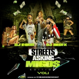 Streets Asking Vol.1 Migos Edition