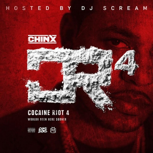 Chinx Cocaine Riot 4