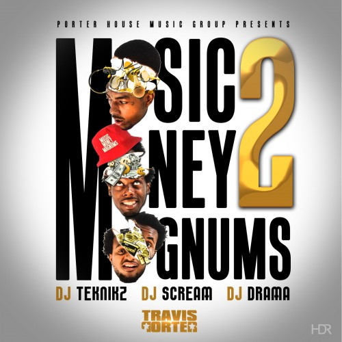 Travis Porter Money Music Magnums 2