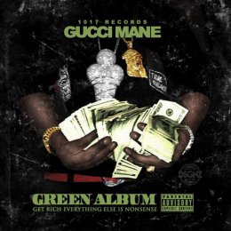 Gucci Mane-Migos The Green Album