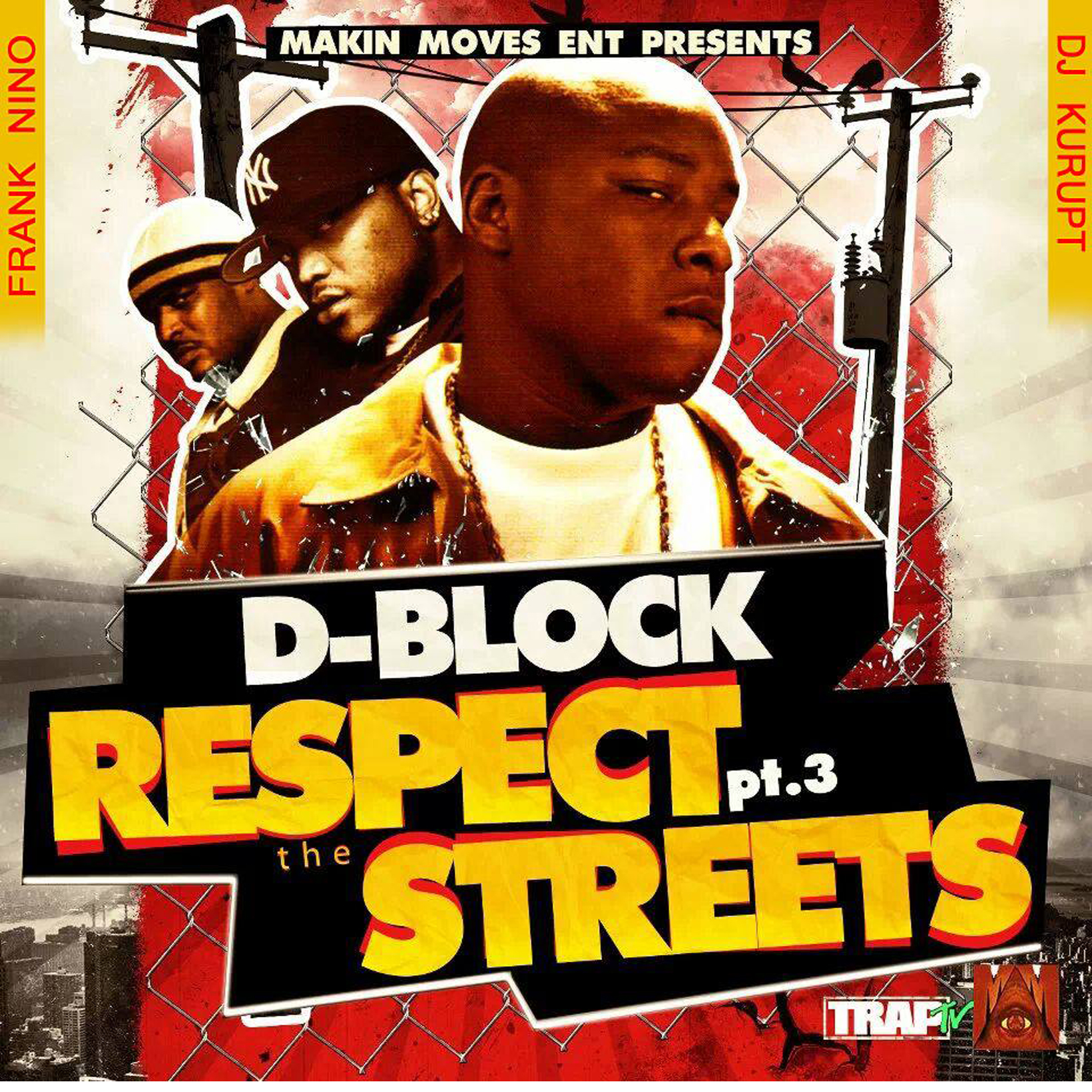 D-Block Respect The Streets 3