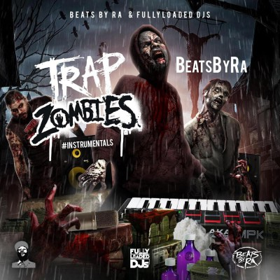 Trap Zombies Instrumentals (Beats By Ra)