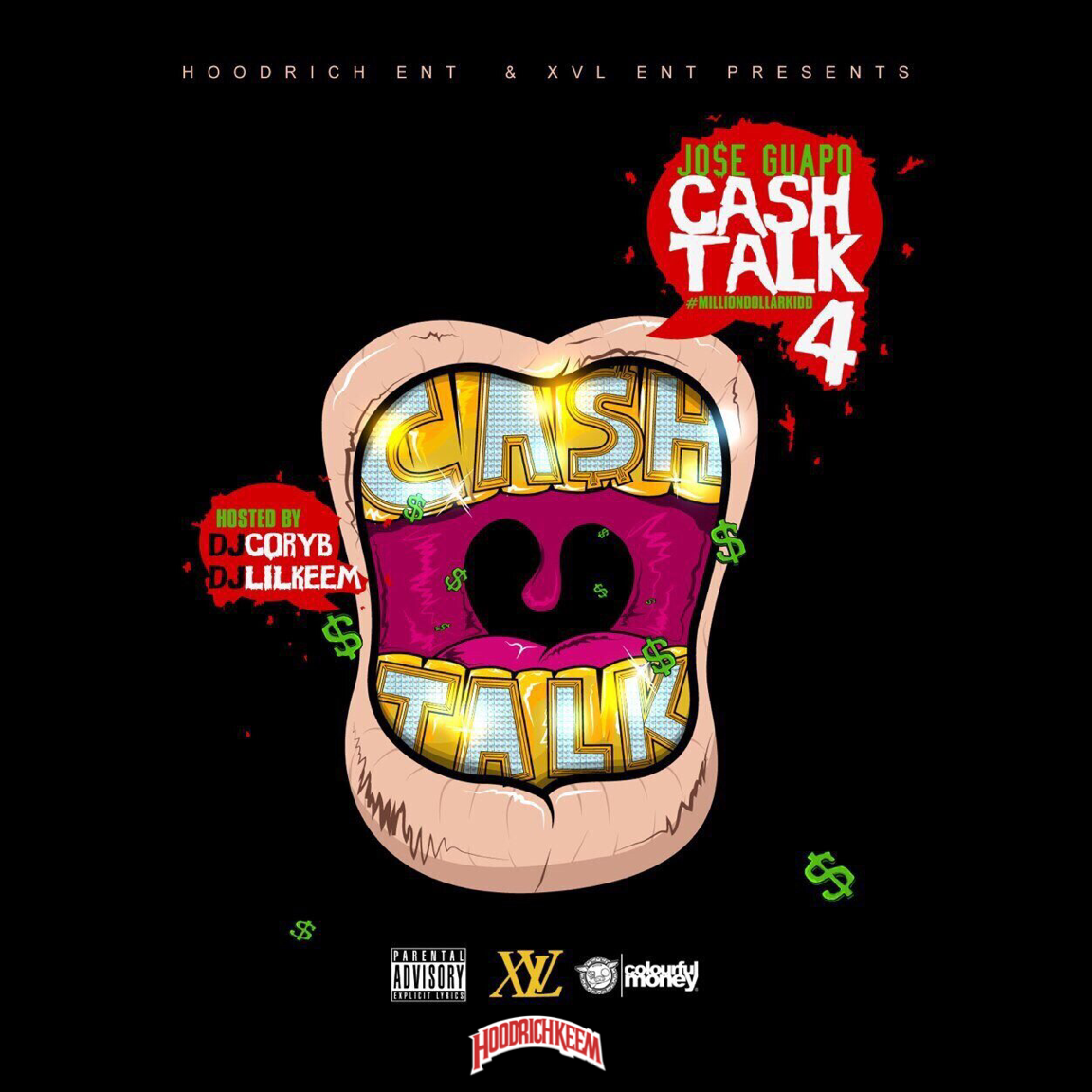 Jose Guapo Cash Talk 4