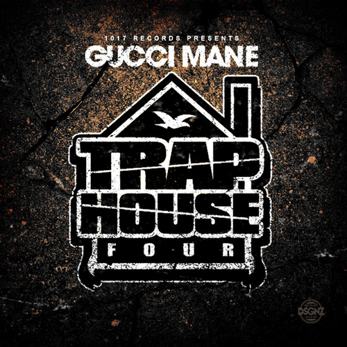 Gucci Mane Trap House 4