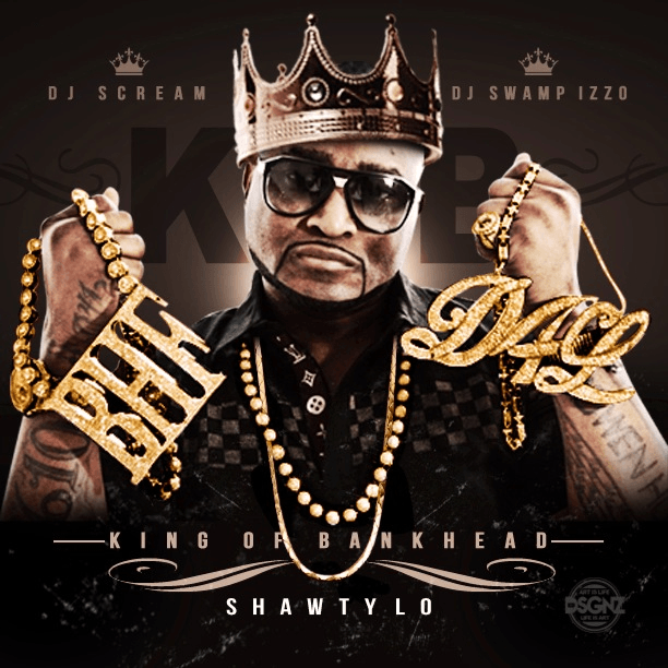 Shawty Lo-King Of Bank Head