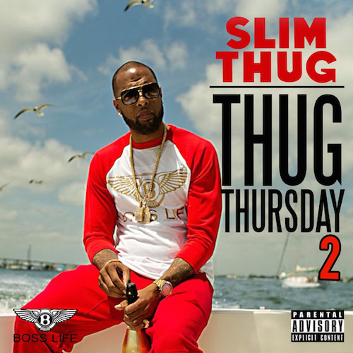 Slim Thug-Thug Thursday 2